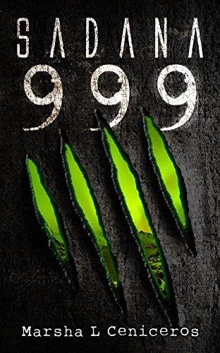 Book: Sadana 999 by Marsha L Ceniceros