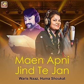 Maen Apni Jind Te Jan - Single