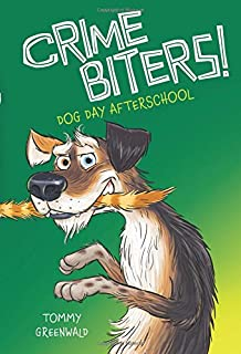 Dog Day After School (Crimebiters #3)