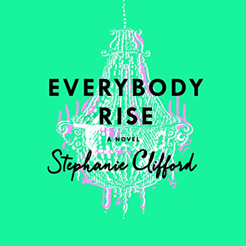 Everybody Rise audiobook cover art