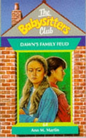 Dawn's Family Feud (The Babysitters Club # 64) by Ann M. Martin (1995-08-18)