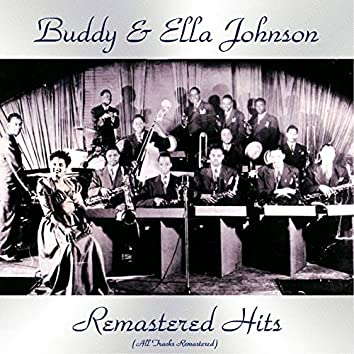 Remastered Hits (feat. Buddy Johnson and His Orchestra) [All Tracks Remastered 2019]