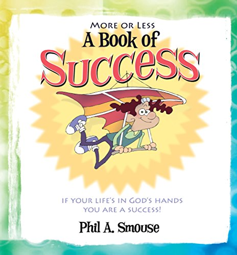 More or Less a Book of Success