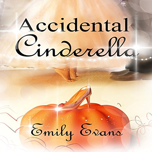 Accidental Cinderella audiobook cover art