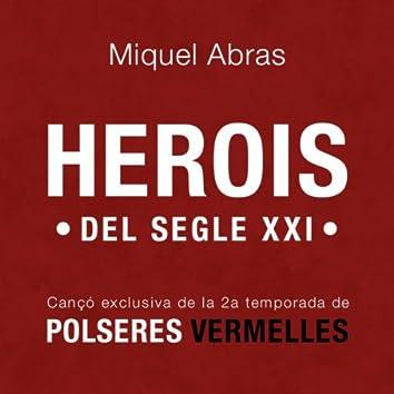 Herois Del Segle XXI