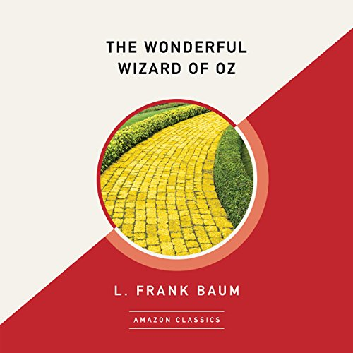 The Wonderful Wizard of Oz (AmazonClassics Edition) audiobook cover art