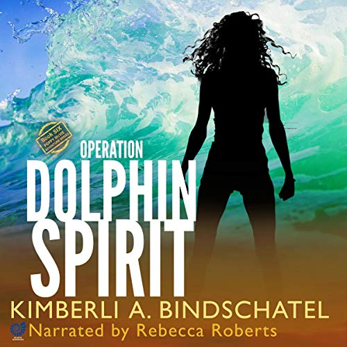 Operation Dolphin Spirit (A Romantic Mystery Adventure on a Tropical Island in the Bahamas) cover art