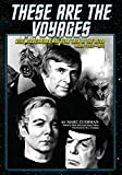 These Are the Voyages: Gene Roddenberry and Star Trek in the 1970s, Volume 1 (1970-75)