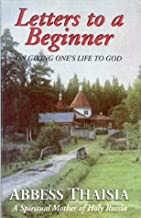 Letters to a Beginner on Giving One's Life to God (Modern Matericon series)