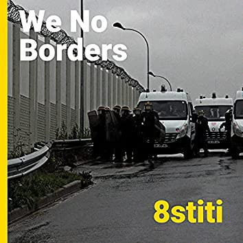 We No Border