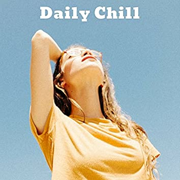Daily Chill
