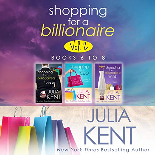 Shopping for a Billionaire Boxed Set, Books 6-8 audiobook cover art