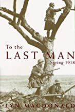 To the Last Man: Spring 1918