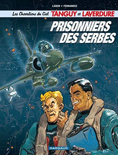 Les Chevaliers du ciel Tanguy et Laverdure - tome 1 - Prisonniers des Serbes