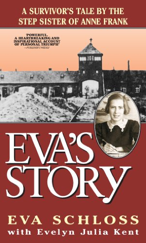 Eva's Story: A Survivor's Tale by the Step-Sister of Anne Frank (English Edition)