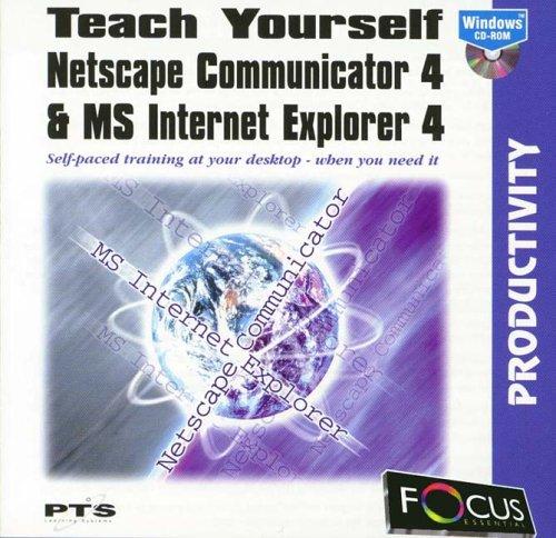 Preisvergleich Produktbild Teach Yourself Netscape Communicator 4 & Microsoft Internet Explorer 4