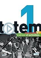 Totem 1 - Cahier D'Activites + CD Audio