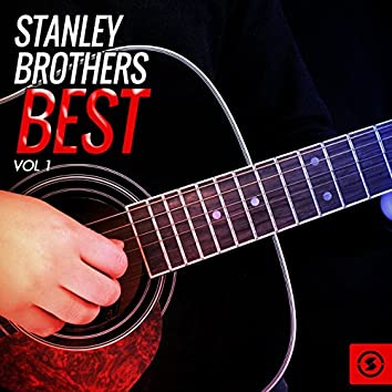 Stanley Brothers Best, Vol. 1