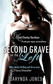 Second Grave On The Left: Number 2 in series (Charley Davidson) by [Darynda Jones]