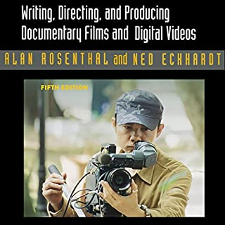 Writing, Directing, and Producing Documentary Films and Digital Videos cover art