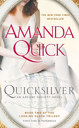 Image of Quicksilver: Book Two of the Looking Glass Trilogy (An Arcane Society Novel)