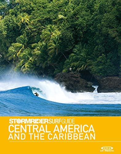 Stormrider Surf Guide Central America and The Caribbean Surfing in Mexico Guatemala El Salvador product image