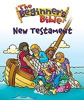The Beginner's Bible New Testament
