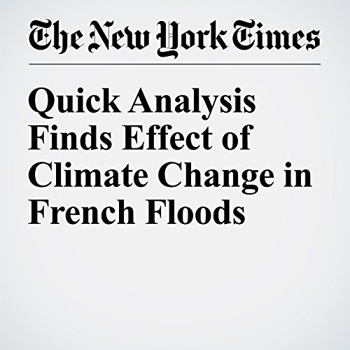 Quick Analysis Finds Effect of Climate Change in French Floods cover art