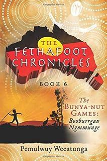 The Bunya-nut Games: Booburrgan Ngmmunge