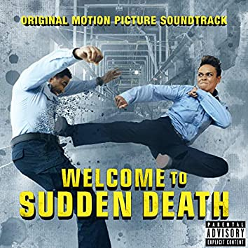 Welcome To Sudden Death (Original Motion Picture Soundtrack)