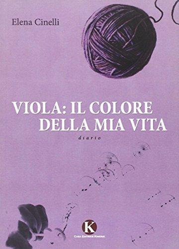 Viola: il colore della mia vita