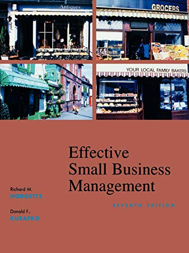Compare Textbook Prices for Effective Small Business Management 7 Edition ISBN 9780470003435 by Hodgetts, Richard M.,Kuratko, Donald F.
