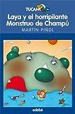 LAYA Y EL HORRIPILANTE MONSTRUO DE CHAMPÚ: 47 (TUCÁN AZUL)