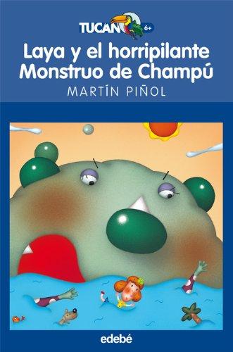 LAYA Y EL HORRIPILANTE MONSTRUO DE CHAMPÚ: 47 TUCÁN