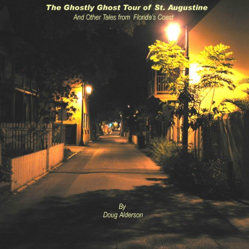 The Ghostly Ghost Tour of St. Augustine and Other Tales from Florida's Coast audiobook cover art