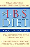IBS Diet: Reduce Pain and Improve Digestion the Natural Way (Eat to Beat S.)