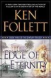 Edge of Eternity - Book Three of The Century Trilogy by Ken Follett(2014-09-16) - Viking - 01/01/2014
