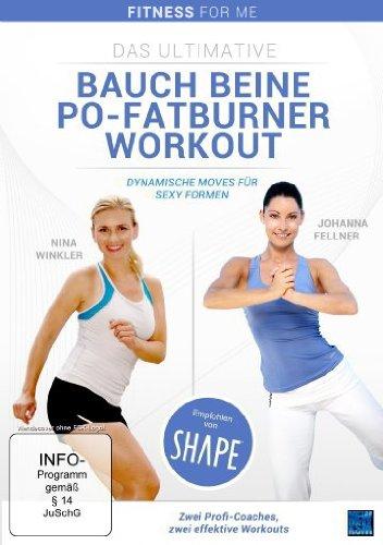 Fitness For Me: Das ultimative Bauch Beine Po-Fatburner Workout - Dynamische Moves für sexy Formen