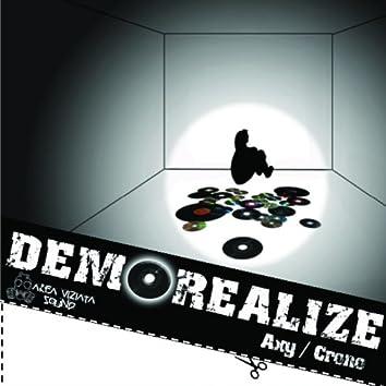 Demorealize