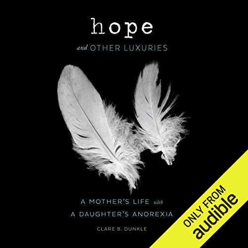 Hope and Other Luxuries audiobook cover art
