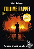 Rock War, Tome 4 - L'ultime rappel