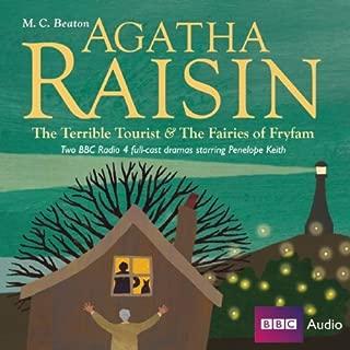 Agatha Raisin: The Terrible Tourist & the Fairies of Fryfam