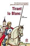 Tirant lo Blanc (Para descubrir a los clásicos)