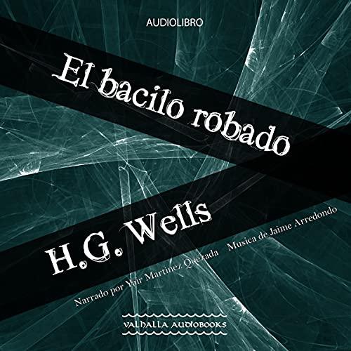 『El bacilo robado [The Stolen Bacillus]』のカバーアート
