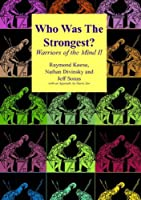 Who Was the Strongest: Warriors of the Mind II