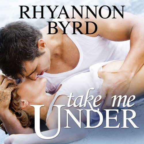 Take Me Under audiobook cover art