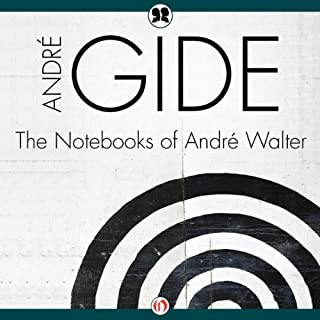 Notebooks of André Walter                   By:                                                                                                                                 Andre Gide                               Narrated by:                                                                                                                                 Henri Lubatti                      Length: 5 hrs and 16 mins     2 ratings     Overall 5.0