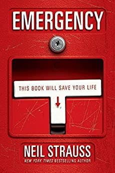 Emergency: This Book Will Save Your Life by [Neil Strauss]