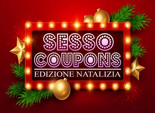 Sesso Cupons Edizione natalizia: 24 Coupon Sexy e Birichini - Gettoni per Coppie Viziose - Regalo perfetto per Moglie, Marito, Fidanzato, Fidanzata