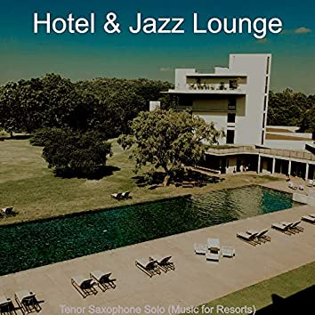 Tenor Saxophone Solo (Music for Resorts)